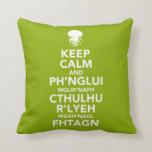 Keep Calm and Fhtagn Throw Pillow