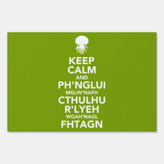 Keep Calm and Fhtagn Yard Sign