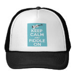Keep Calm and Fiddle On Blue Trucker Hats