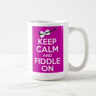Keep Calm and Fiddle on (Fuschia Pink) Coffee Mug