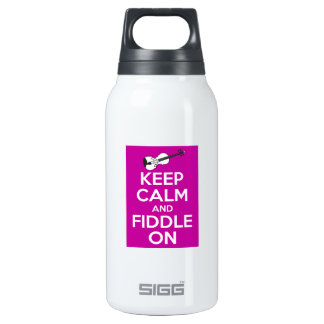 Keep Calm and Fiddle on (Fuschia Pink) Insulated Water Bottle