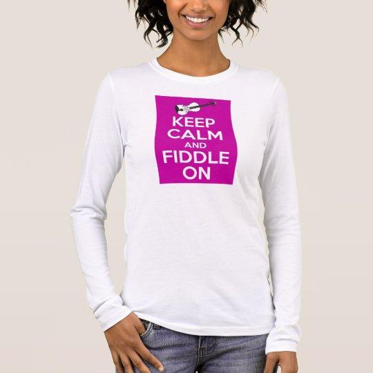 Keep Calm and Fiddle on (Fuschia Pink) Long Sleeve T-Shirt