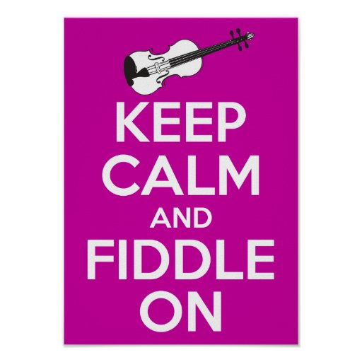 Keep Calm and Fiddle on (Fuschia Pink) Print