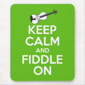 Keep Calm and Fiddle on (Green) Mouse Pad