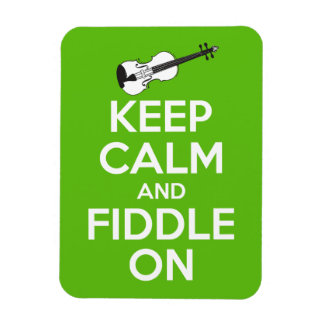 Keep Calm and Fiddle on Green Rectangular Magnet