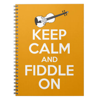Keep Calm and Fiddle On (Orange) Notebook