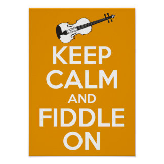 Keep Calm and Fiddle On (Orange) Poster