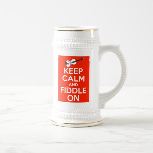 Keep Calm and Fiddle On Red 18 Oz Beer Stein