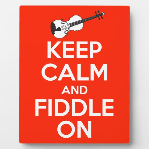 Keep Calm and Fiddle On Red Display Plaque