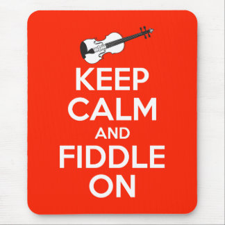 Keep Calm and Fiddle On Red Mouse Pad