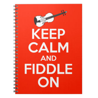 Keep Calm and Fiddle On Red Notebook