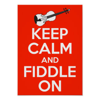 Keep Calm and Fiddle On Red Poster
