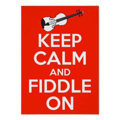 Keep Calm and Fiddle On Red Posters