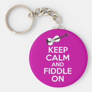 Keep Calm and Fiddle On Violin on Fuschia Pink Keychain