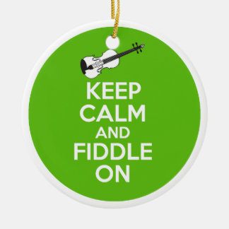 Keep Calm and Fiddle On Violin on Green Ceramic Ornament