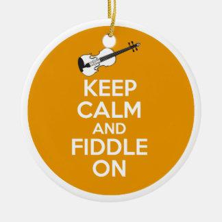 Keep Calm and Fiddle On violin on Orange Ceramic Ornament
