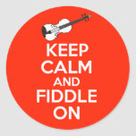 Keep Calm and Fiddle On violin on Red Round Sticker