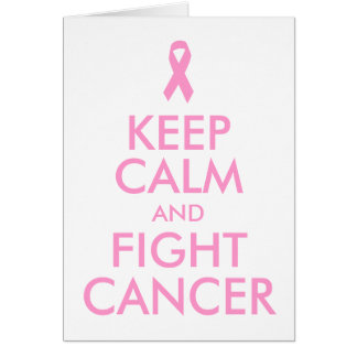 Keep Calm and Fight Cancer Card