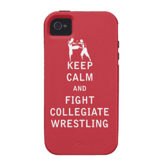 Keep Calm and Fight Collegiate Wrestling iPhone 4 Cases