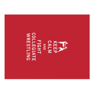 Keep Calm and Fight Collegiate Wrestling Postcard
