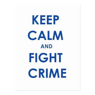 Keep calm and fight crime! postcard