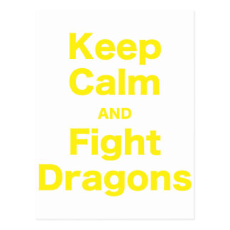 Keep Calm and Fight Dragons Postcard