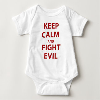 Keep Calm and Fight Evil Baby Bodysuit