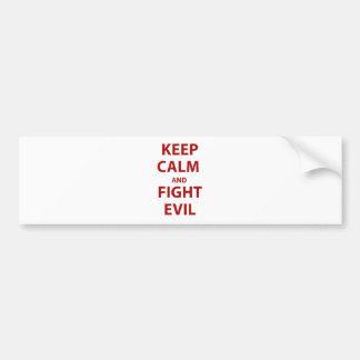 Keep Calm and Fight Evil Car Bumper Sticker