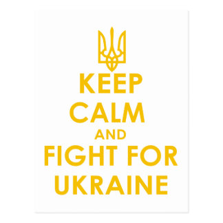 Keep calm and fight for Ukraine Postcard