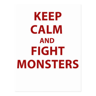 Keep Calm and Fight Monsters Postcard
