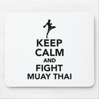Keep calm and fight Muay Thai Mouse Pad