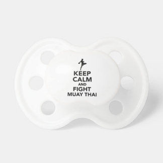 Keep calm and fight Muay Thai Pacifier