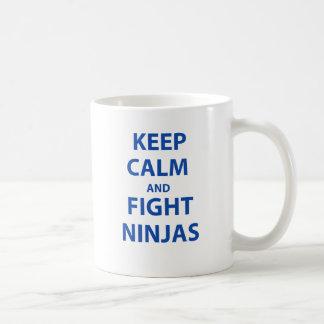 Keep Calm and Fight Ninjas Coffee Mug