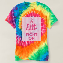 Keep Calm and Fight On (Breast Cancer Awareness) T-shirt
