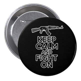 Keep Calm and Fight On Button