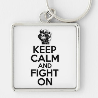 Keep Calm and Fight On Key Chains
