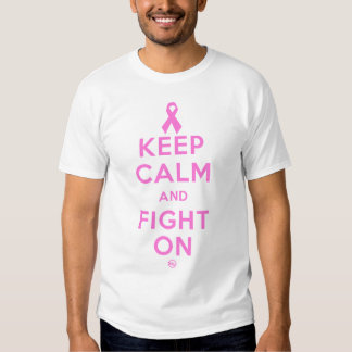 Keep Calm and Fight On T Shirt