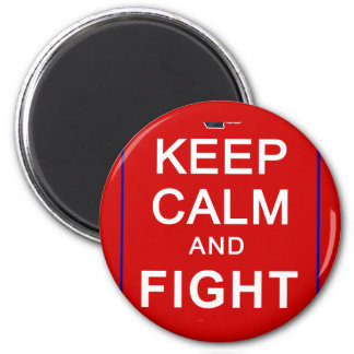 Keep Calm and Fight On Womens Rights Magnets