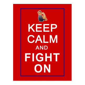Keep Calm and Fight On Womens Rights Postcard