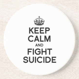 KEEP CALM AND FIGHT SUICIDE BEVERAGE COASTER