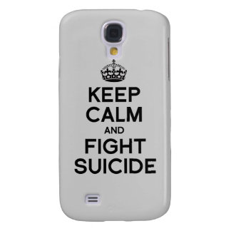 KEEP CALM AND FIGHT SUICIDE SAMSUNG GALAXY S4 CASES