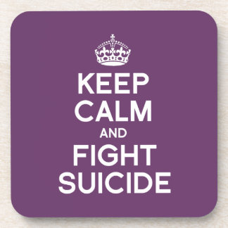 KEEP CALM AND FIGHT SUICIDE COASTER
