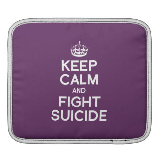 KEEP CALM AND FIGHT SUICIDE iPad SLEEVE
