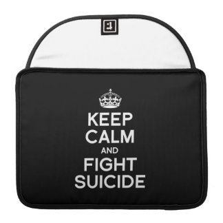 KEEP CALM AND FIGHT SUICIDE MacBook PRO SLEEVE