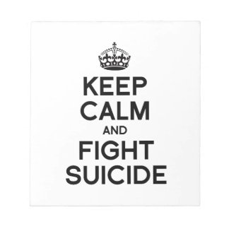 KEEP CALM AND FIGHT SUICIDE MEMO NOTE PADS