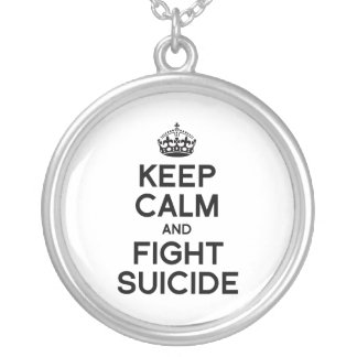 KEEP CALM AND FIGHT SUICIDE PENDANTS