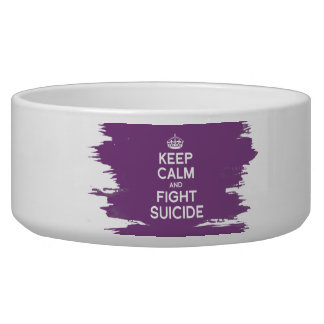 KEEP CALM AND FIGHT SUICIDE PET WATER BOWLS