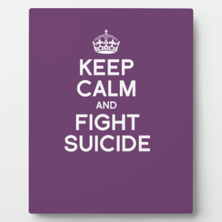 KEEP CALM AND FIGHT SUICIDE PHOTO PLAQUE
