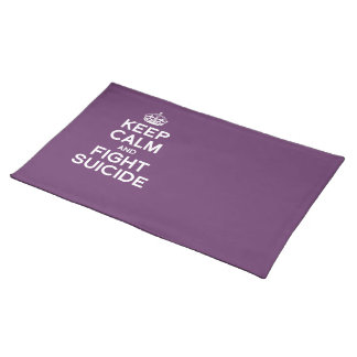 KEEP CALM AND FIGHT SUICIDE PLACEMATS