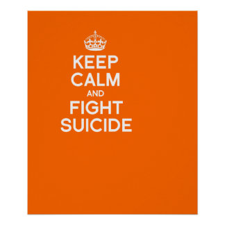 KEEP CALM AND FIGHT SUICIDE PRINT